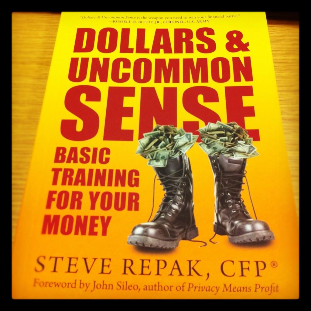 Dollars and Uncommon Sense: Basic Training for your Money